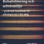 Bok Rehabilitering och arbetsmiljö